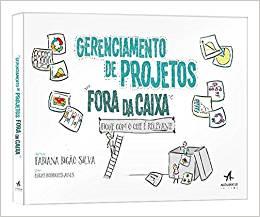 Gerenciamento de projetos fora da caixa Fique com o que é relevante capa livro - Decole sua carreira com 5 dicas de Livros de Gestão de Projetos de TI
