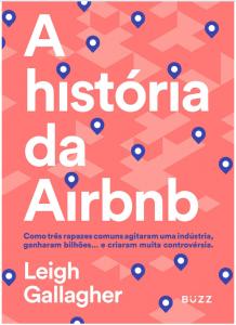 a história da airbnb 218x300 - 9 livros sobre os Grandes Nomes da Tecnologia para aprender sobre empreendedorismo e liderança